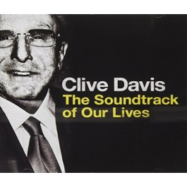 Various Artists Clive Davis The Soundtrack Of Our Lives CD