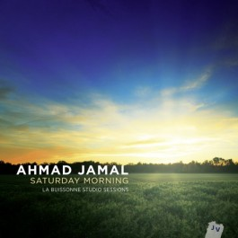 Ahmad Jamal Saturday Morning Le Buissonne Sessions CD