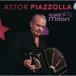 Astor Piazzolla Les Annees Milan CD2