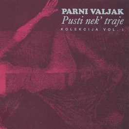 Parni Valjak Pusti Nek Traje CD/MP3