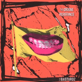 The Bastardz The Groove Resistance MP3