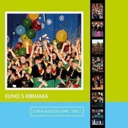 Klinci S Ribnjaka Zlatna Kolekcija 1990-2005 - Klinci S Ribnjaka CD2