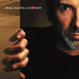 Dino Merlin Sredinom CD/MP3