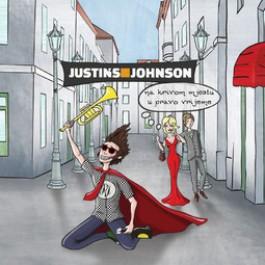 Justins Johnson Na Krivom Mjestu U Pravo Vrijeme CD/MP3