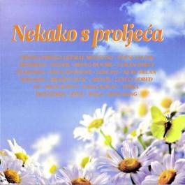 Razni Izvođači Nekako S Proljeća CD/MP3