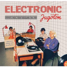 Razni Izvođači Electronic Jugoton Syntetic Music From Yugoslavia 1964-1989 CD2/MP3