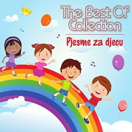 Razni Izvođači Best Of Collection-Pjesme Za Djecu CD/MP3
