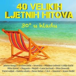 Razni Izvođači 40 Velikih Ljetnih Hitova 30 U Hladu CD2/MP3