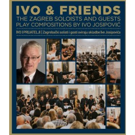 Zagrebački Solisti I Gosti Josipović Ivo & Friends BLU-RAY