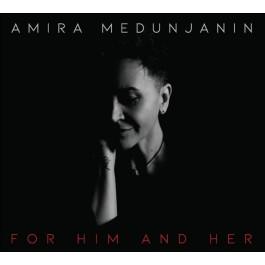Amira Medunjanin For Him And Her CD