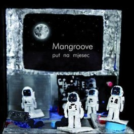 Mangroove Put Na Mjesec CD