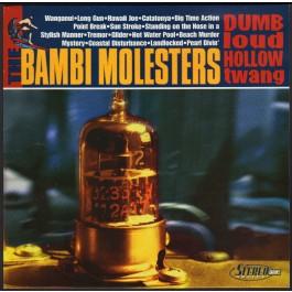 Bambi Molesters Dumb Loud Hollow Twang Deluxe LP