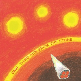 Chui Third Sun From The Stone CD/MP3