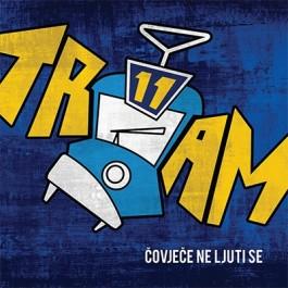 Tram 11 Čovječe Ne Ljuti Se 2017 Remaster CD2/MP3