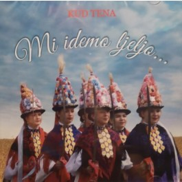Kud Tena Đakovo Mi Idemo Ljeljo CD