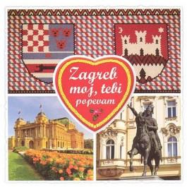 Razni Izvođači Zagreb Moj, Tebi Popevam CD/MP3