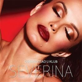 Severina Dobrodošao U Klub CD/MP3