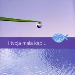 Razni Izvođači I Tvoja Mala Kap CD/MP3