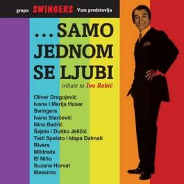 Razni Izvođači Samo Jednom Se Ljubi Tribute CD/MP3
