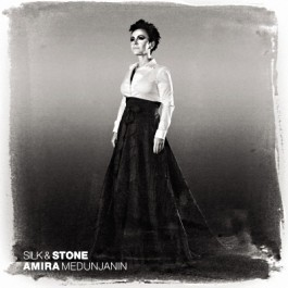 Amira Medunjanin Silk & Stone CD/MP3