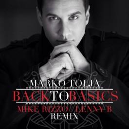 Marko Tolja Back To Basics Mike Rizzo Lenny B Remix MP3