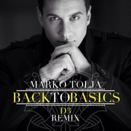 Marko Tolja Back To Basics D3 Remix MP3