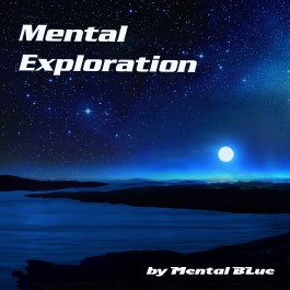 Mental Blue Mental Exploration MP3
