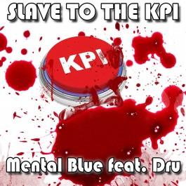 Mental Blue Slave To The KPI MP3