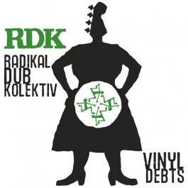 Radikal Dub Kolektiv Vinyl Debts 12MAXI