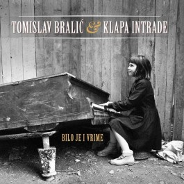 Tomislav Bralić & Klapa Intrade Bilo Je I Vrime CD