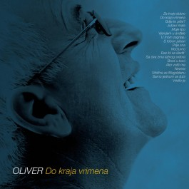 Oliver Dragojević Do Kraja Vrimena CD/MP3