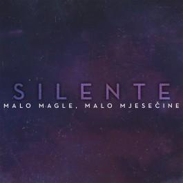 Silente Malo Magle Malo Mjesecine Single MP3