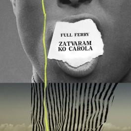 Full Ferry Zatvaram Ko Carola MP3