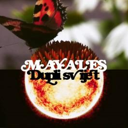 Mayales Dupli Svijet MP3