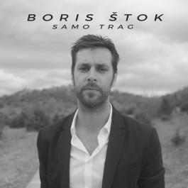 Boris Štok Samo Trag MP3