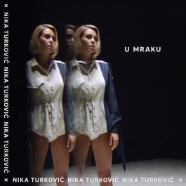 Nika Turković U Mraku MP3