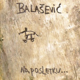 Đorđe Balašević Naposletku MP3