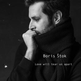 Boris Štok Love Will Tear Us Apart MP3