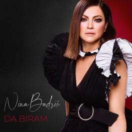 Nina Badrić Da Biram MP3