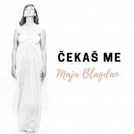 Maja Blagdan Čekaš Me MP3