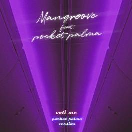 Mangroove Feat Pocket Palma Voli Me Pocket Palma Version MP3