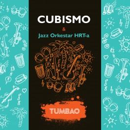 Cubismo & Jazz Orkestar Hrt-A Tumbao CD/MP3