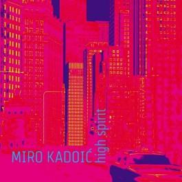Miro Kadoić High Spirit CD
