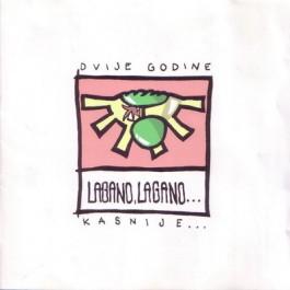 Razni Izvođači Lagano, Lagano-Dvije Godine Kasnije CD/MP3