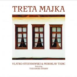 Vlatko Stefanovski & Miroslav Tadić Treta Majka CD