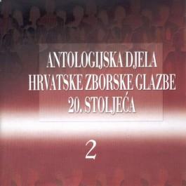 Razni Izvođači Antologijska Djela Hrv. Zborske Gl. 20 St. 2 CD