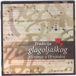 Razni Izvođači Tradicija Glagoljaškog Pjevanja U Hrvatskoj CD
