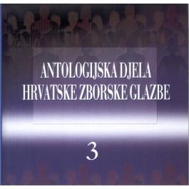 Razni Izvođači Antologijska Djela Hrv. Zborske Glazbe 3 CD