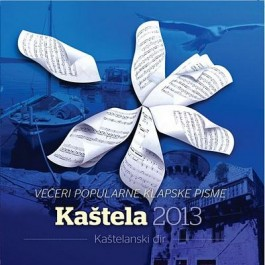 Razni Izvođači Kaštelanski Đir - Kaštela 2013 CD/MP3