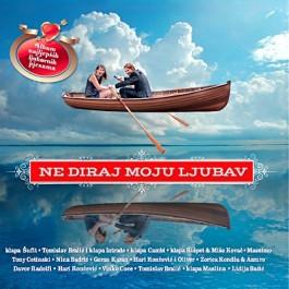 Razni Izvođači Ne Diraj Moju Ljubav CD/MP3